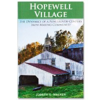 Hopewell Village: The Dynamics of a Nineteenth Century Iron-Making Community