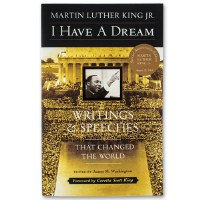 I Have A Dream: Writings & Speeches That Changed the World