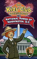 NPS Kids' Club Adventure Guide to the National Parks of Washington, DC