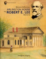 Arlington House: The Robert E Lee Memorial
