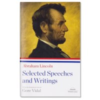 Abe Lincoln Selected Speeches and Writings