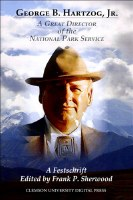 George B. Hartzog, Jr.: A Great Director of the National Park Service