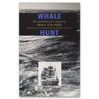 Whale Hunt: the narrative of a voyage by Nelson Colse Haley