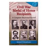 Civil War Medal of Honor Recipients Book
