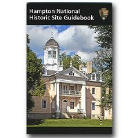 Hampton National Historic Site Guidebook