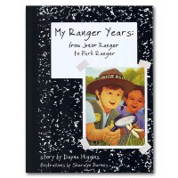 My Ranger Years: from Junior Ranger to Park Ranger