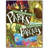 Get to Know Your Parks - Conozca Sus Parques