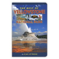 The Best of Yellowstone National Park