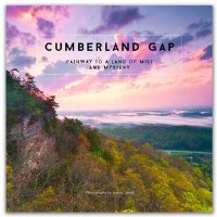 Cumberland Gap: Pathway to a Land of Mist and Mystery