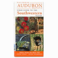 The National Audubon Society Field Guide to the Southwestern States