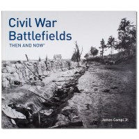 Civil War Battlefields: Then and Now