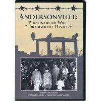 Andersonville:  Prisoners of War Throughout History