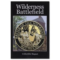 Battle of the Wilderness Collectible Magnet