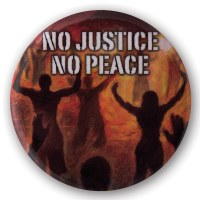 No Justice No Peace Button