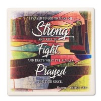 Harriet Tubman Strong Quote Coaster