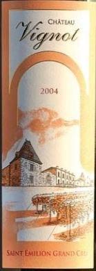 2005 Chateau Vignot, Saint Emilion Grand Cru, Red Wine