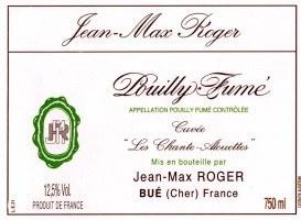 "2015 Jean-Max Roger, AOC Pouilly-Fume, ""Les Allouettes,"" France"