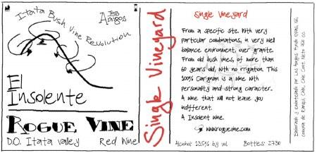 """2015 Rogue Wine, """"El Insolente,"""" Carignane"""