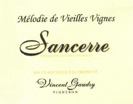 """2014 Vincent Gaudry, AOC Sancerre, """"Melodie de Vieilles Vignes, Loire Valley, France"""