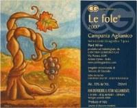 """2011 Cantina Giardina, """"Le Fole,"""" IGT Campania Aglianico"""