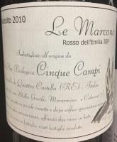 """2010 Cinque Campi, """"Le Marcone,"""" IGP Rosso dell'Emilia,"""