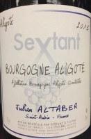 """2015 Julien Altaber, AOC Bourgogne Aligote, """"Sextant,"""" France"""