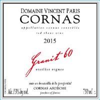 """2015 Domaine Vincent Paris, """"Granit 60,"""" AOC Cornas"""