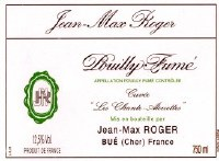 "2015 Jean-Max Roger, AOC Pouilly-Fume, ""Les Allouettes,"" France"