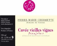 """2016 Pierre-Marie Chermette, AOC Beaujolais, """"Cuvee Vieilles Vignes,"""" France 1.5L"""