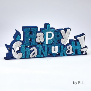 """""""Happy Chanukah"""" Foam Self Standing Table Top Decoration with Glitter Accents"""
