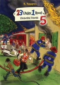 23 Under 1 Roof Volume 5 Unraveled Travels [Hardcover]