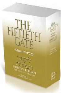 The Fiftieth Gate: Likutey Tefilot – Reb Noson's Prayers, Volume 6 [Paperback]