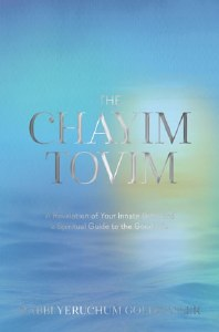 The Chayim Tovim [Hardcover]