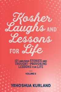 Kosher Laughs and Lessons for Life Volume 2 [Paperback]