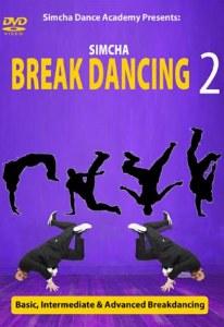Simcha Break Dancing 2 DVD