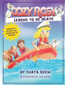 Cozy Rosy Learns to be Brave Volume 3 [Hardcover Book & CD]