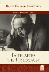 Faith after the Holocaust [Hardcover]