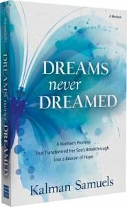 Dreams Never Dreamed [Paperback]