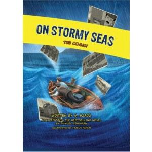 On Stormy Seas Comics Story [Hardcover]