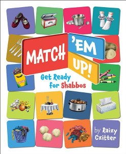 Match 'Em Up! Get Ready for Shabbos [BoardBook]