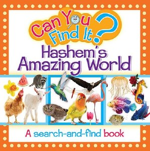 Can You Find It? Hashem's Amazing World [Boardbook]
