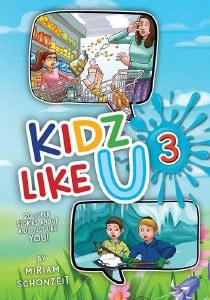Kidz Like U Volume 3 [Hardcover]