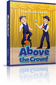 Above the Crowd [Hardcover]