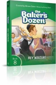 The Baker's Dozen Volume 8 Hey Waiter! [Paperback]