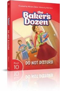 The Baker's Dozen Volume 10 Do Not Disturb [Paperback]