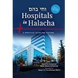 Hospitals in Halacha [Hardcover]