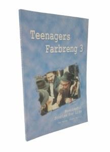 Teenagers Farbreng 3 [Paperback]