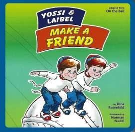 Yossi and Laibel Make a Friend [BoardBook]
