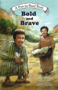 Bold and Brave [Paperback]