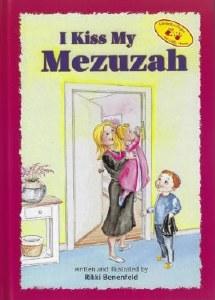 I Kiss My Mezuzah [Hardcover]